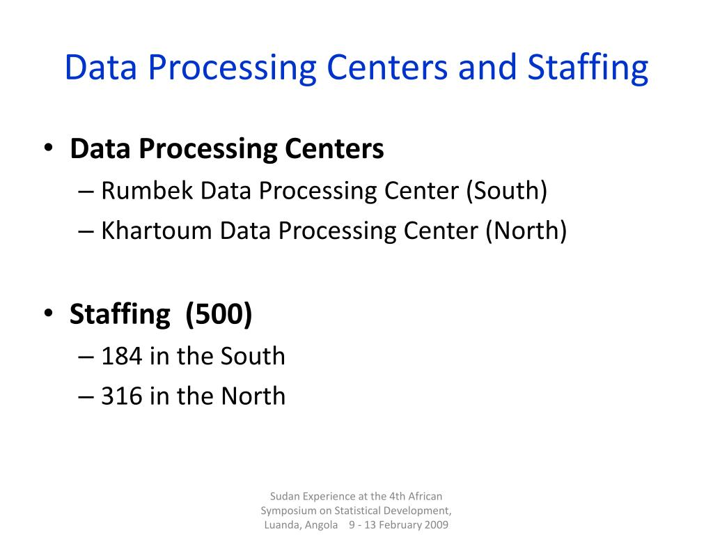Data Processing Centers and Staffing