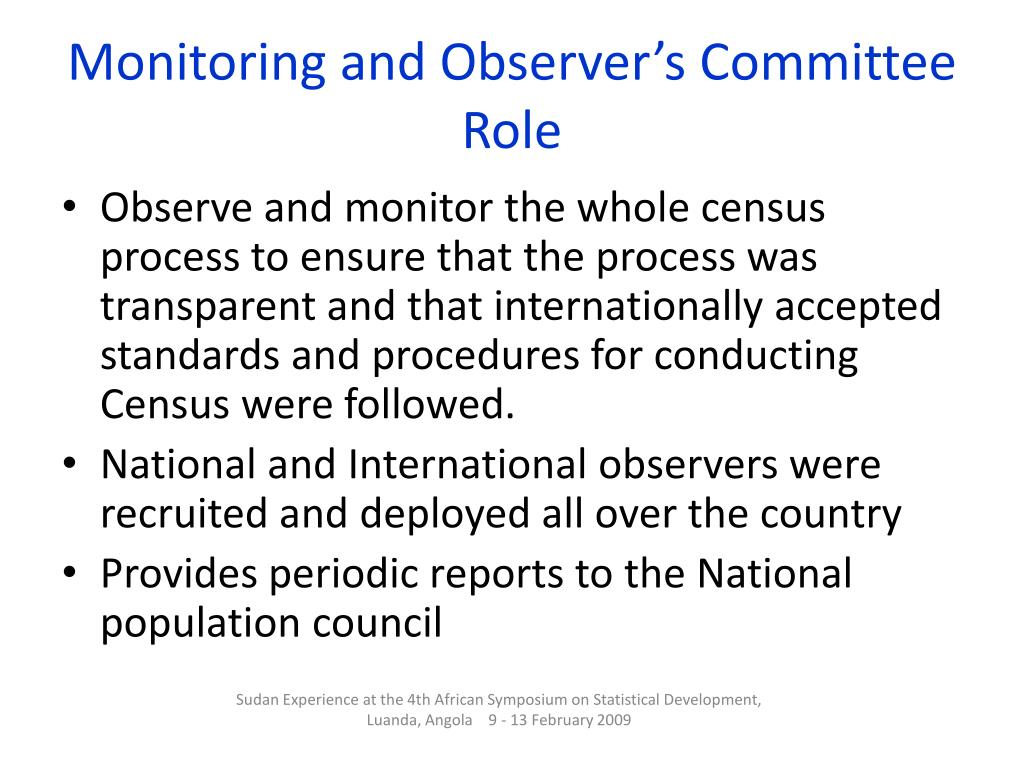 Monitoring and Observer's Committee Role