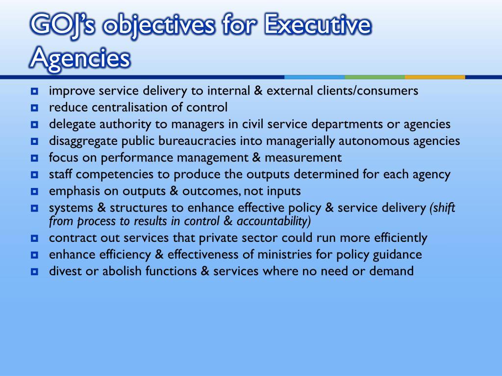 GOJ's objectives for Executive Agencies