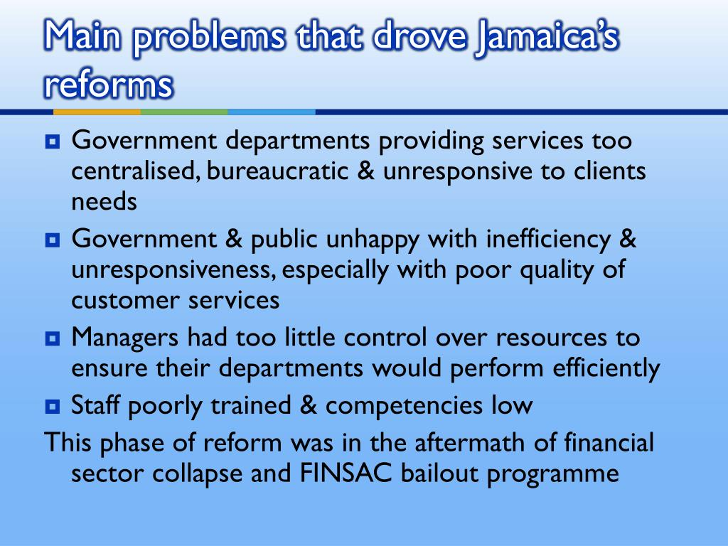 Government departments providing services too centralised, bureaucratic & unresponsive to clients needs