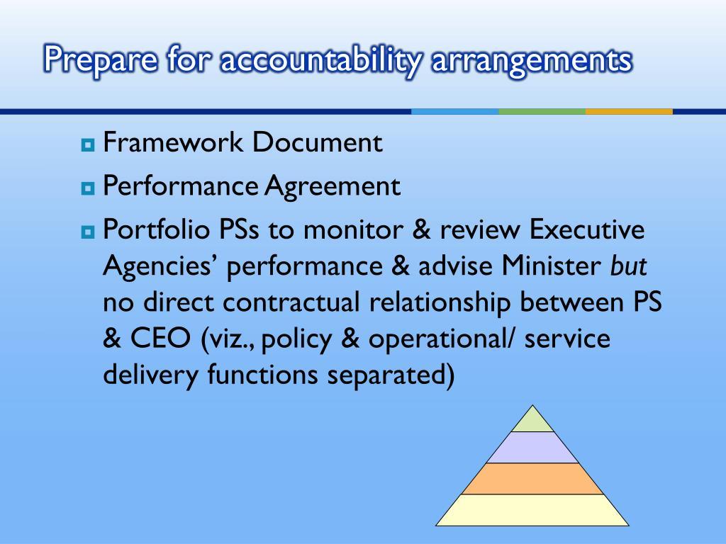Prepare for accountability arrangements