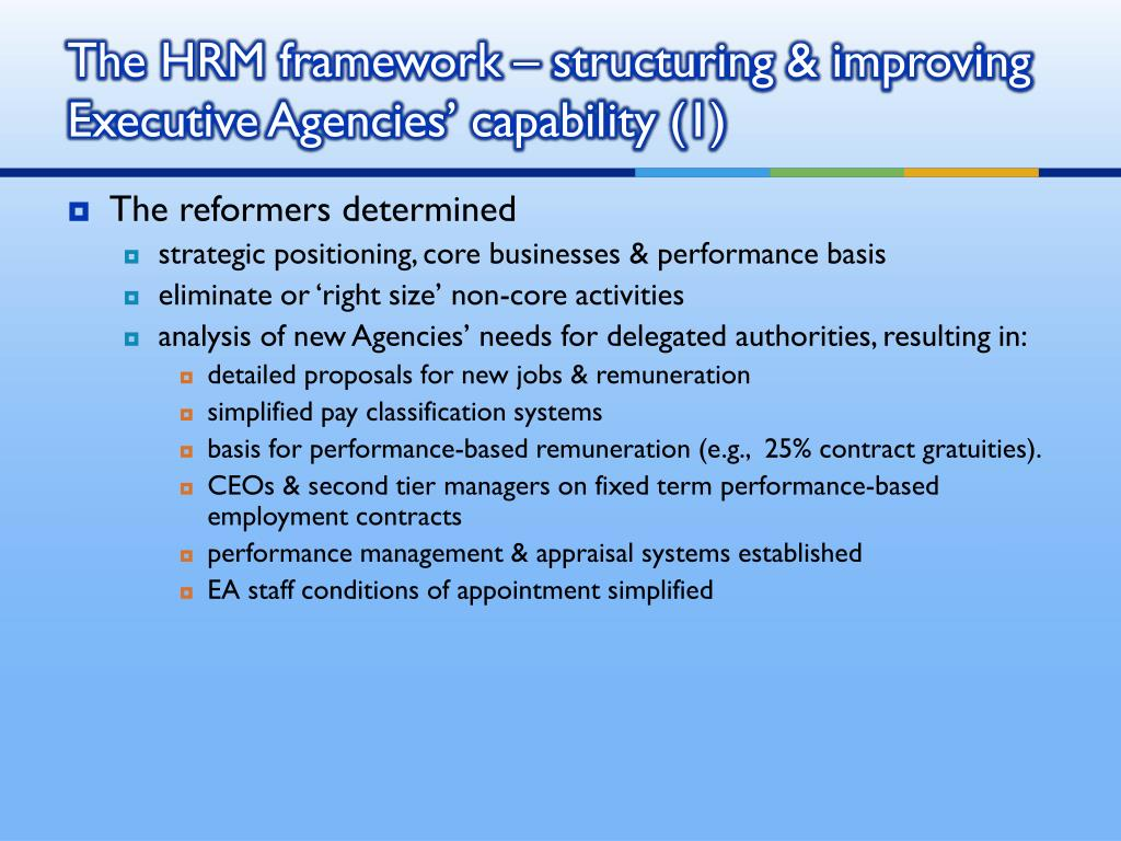 The HRM framework – structuring & improving Executive Agencies' capability (1)