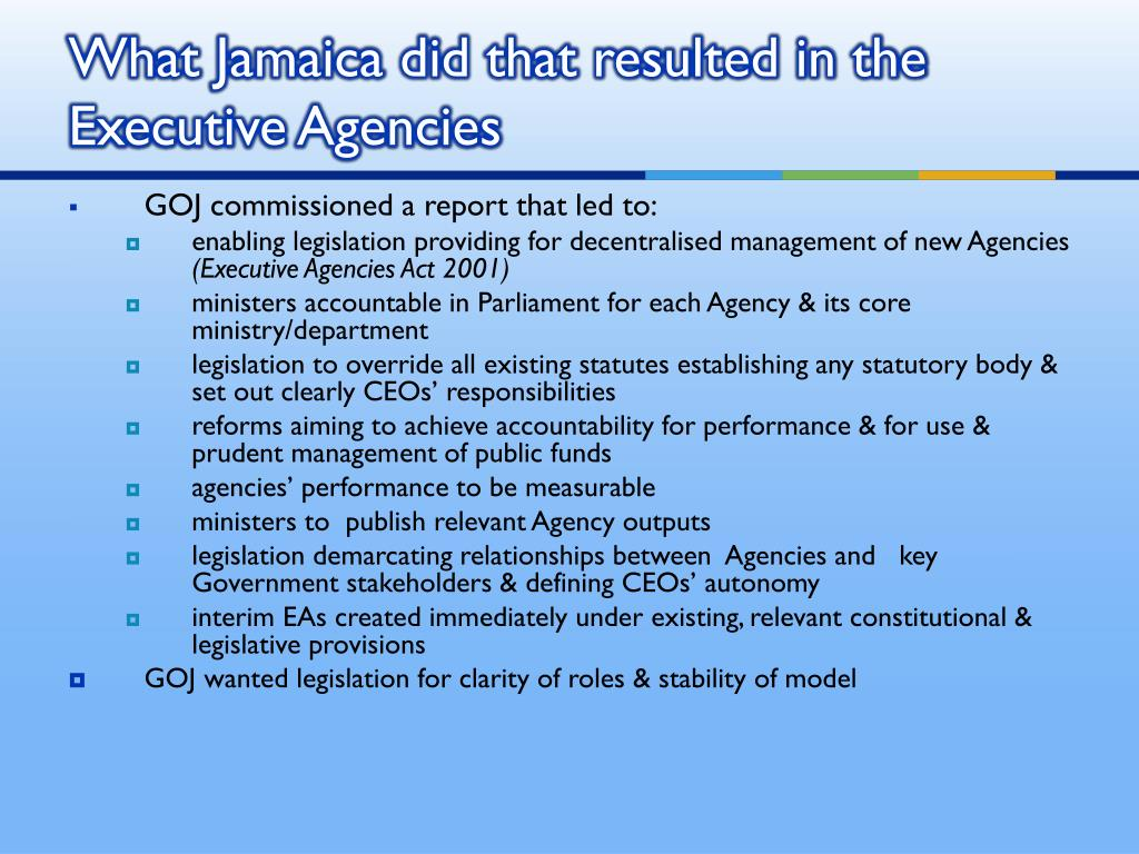 What Jamaica did that resulted in the Executive Agencies