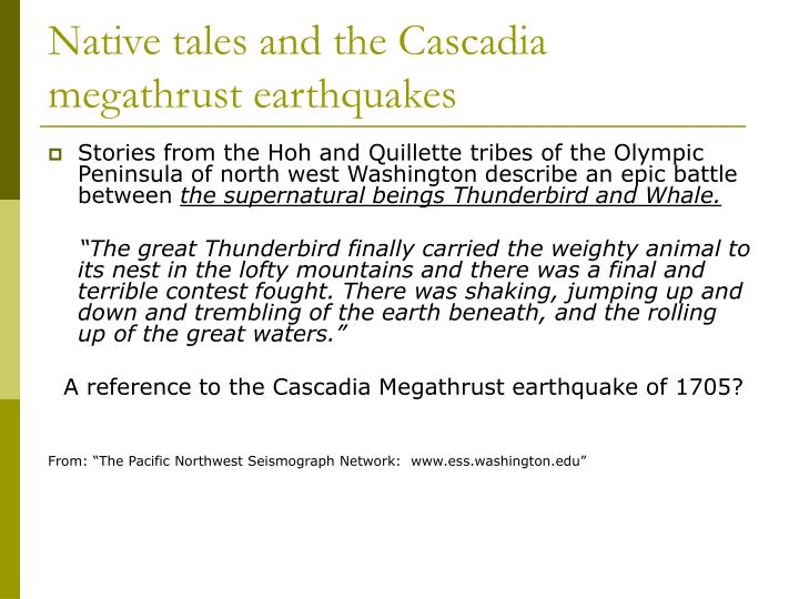 Native tales and the Cascadia megathrust earthquakes