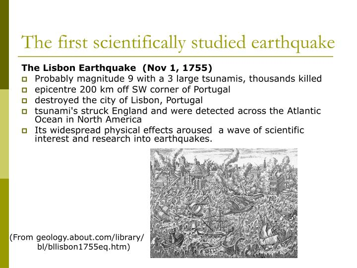 The first scientifically studied earthquake