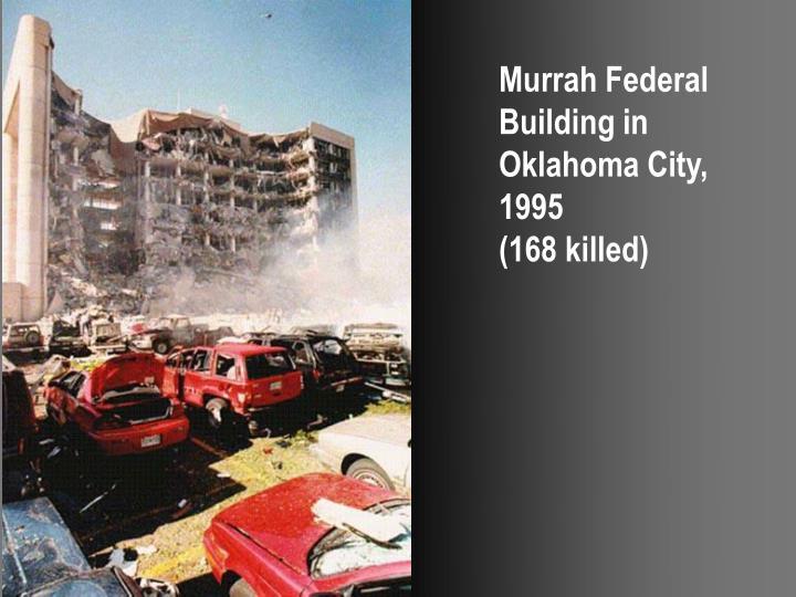 Murrah Federal Building in Oklahoma City, 1995