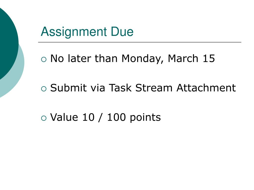 Assignment Due