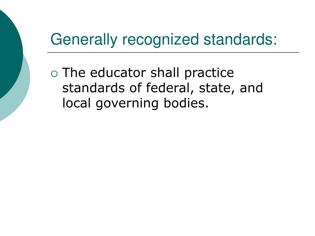 Generally recognized standards: