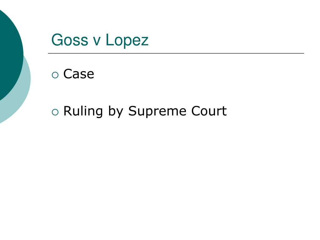 Goss v Lopez