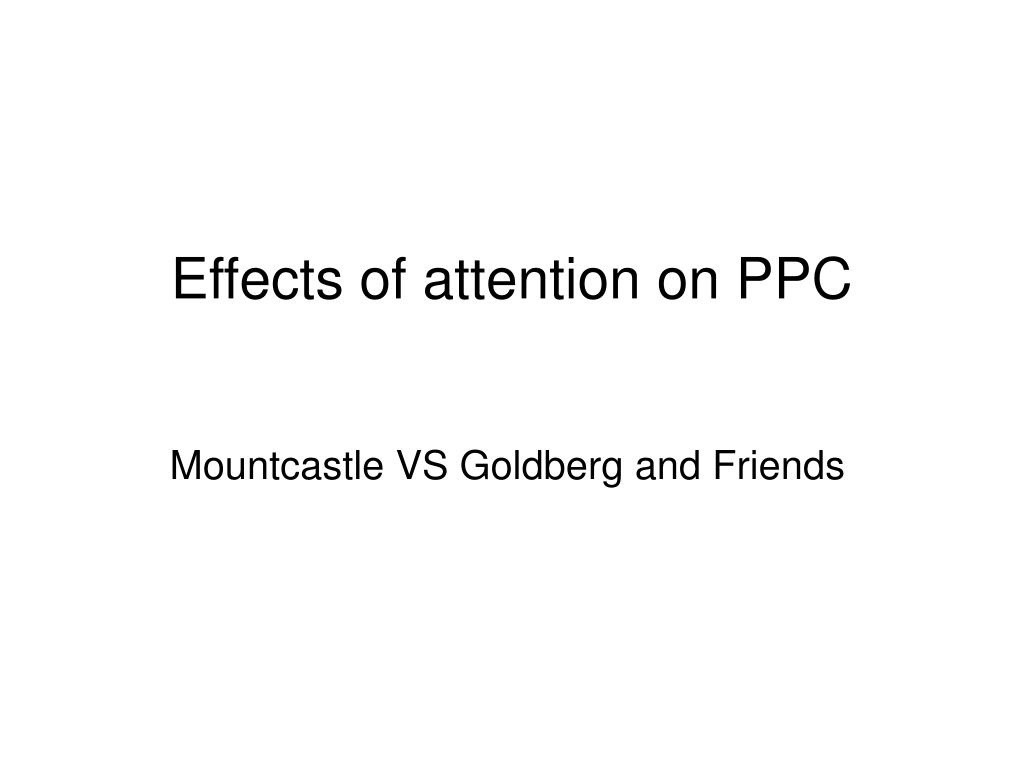 Effects of attention on PPC