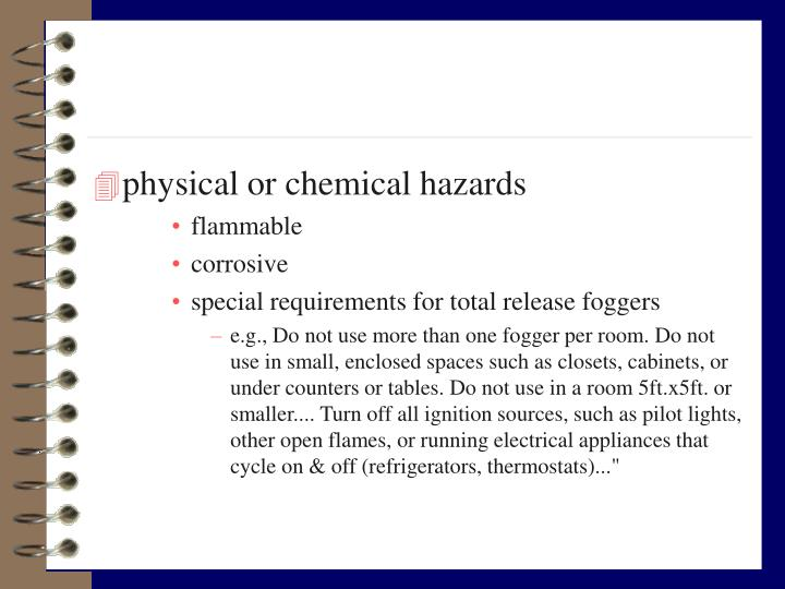 physical or chemical hazards