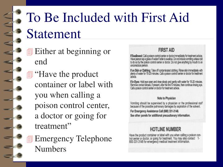 To Be Included with First Aid Statement