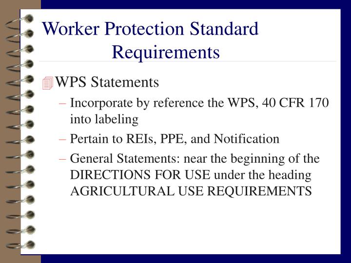 Worker Protection Standard 				Requirements