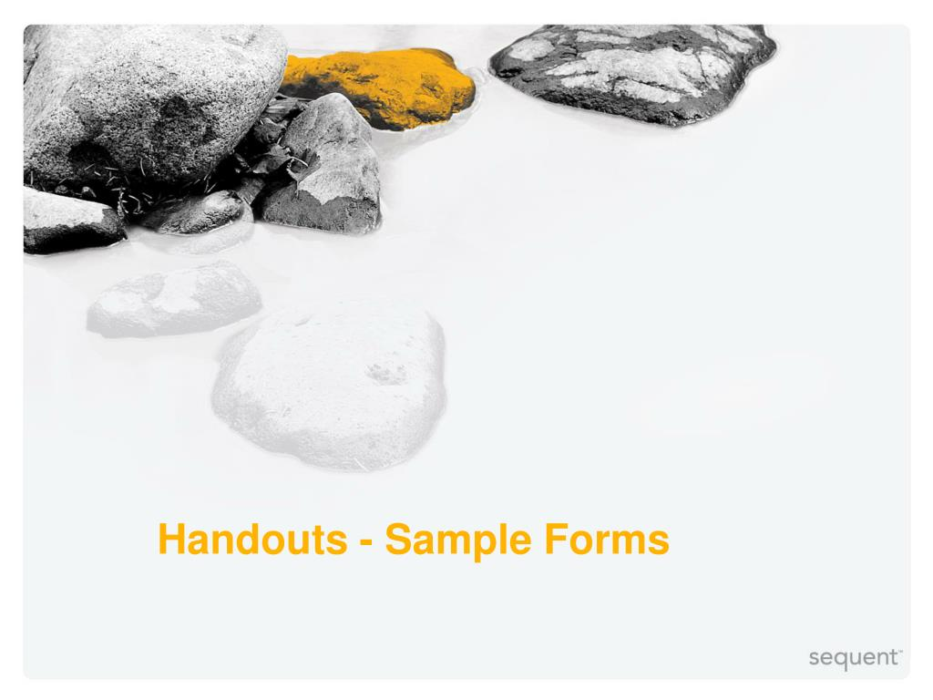 Handouts - Sample Forms