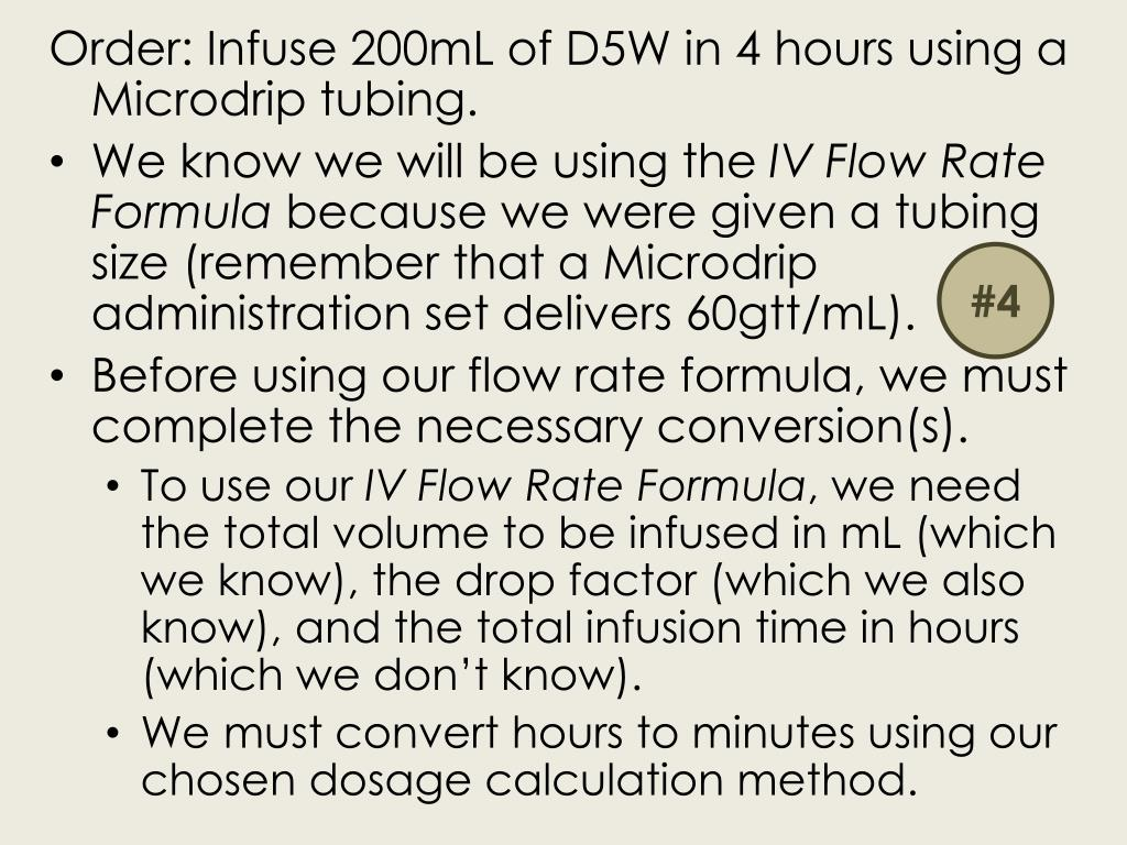 Order: Infuse 200mL of D5W in 4 hours using a