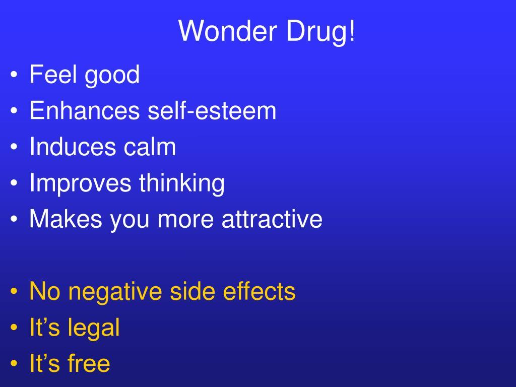 Wonder Drug!