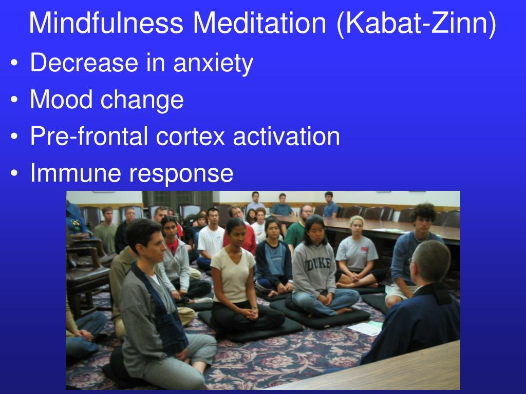 Mindfulness Meditation (Kabat-Zinn)