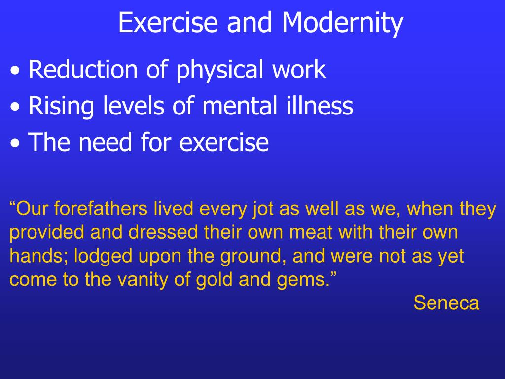 Exercise and Modernity
