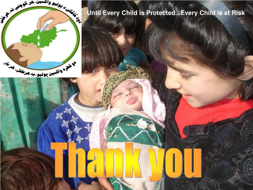 Until Every Child is Protected...Every Child is at Risk