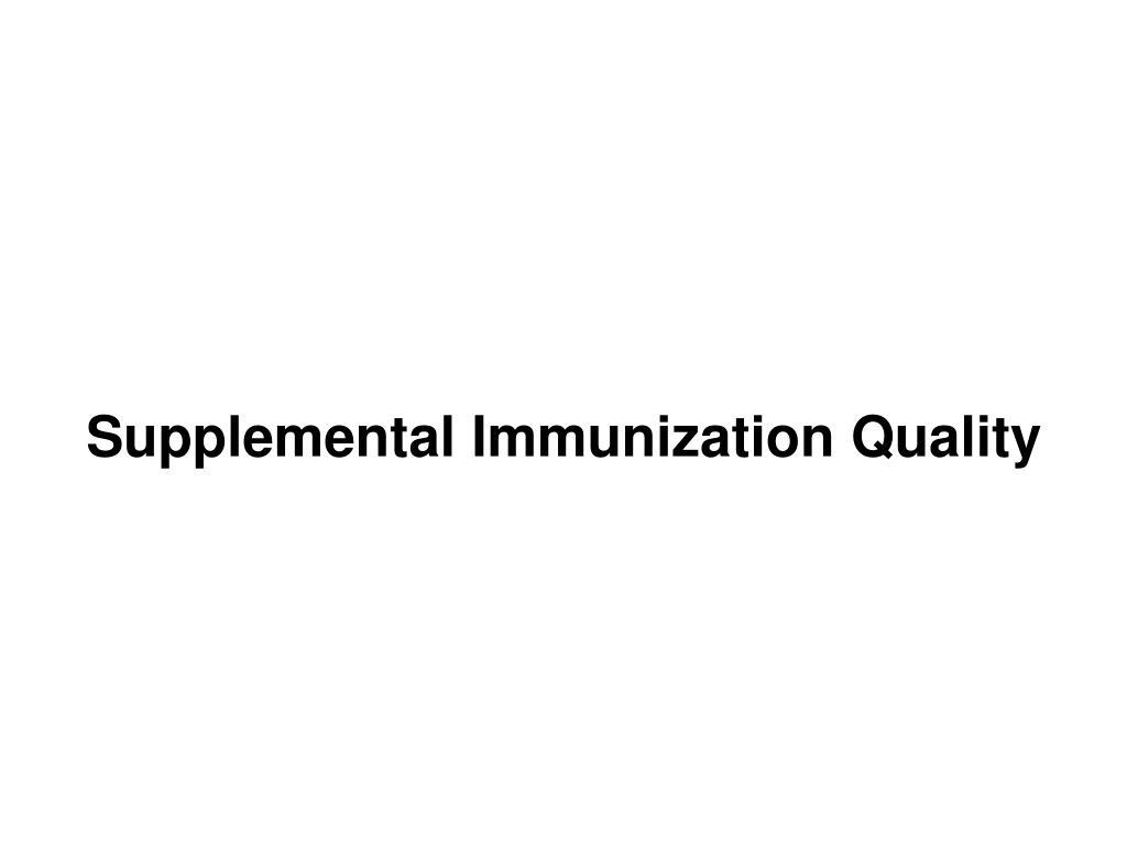 Supplemental Immunization Quality