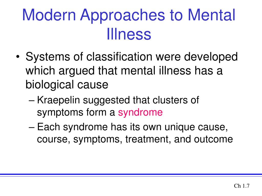 Modern Approaches to Mental Illness