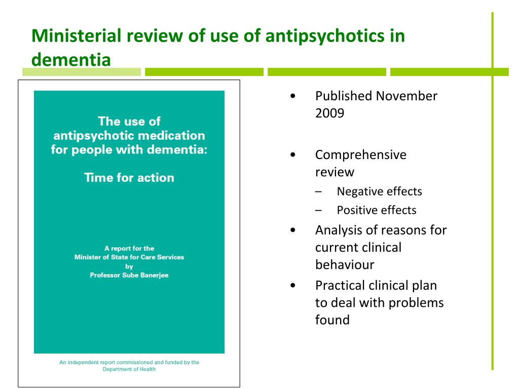 Ministerial review of use of antipsychotics in dementia