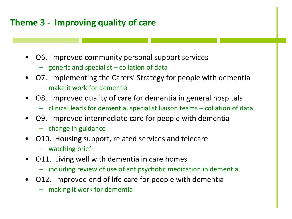Theme 3 -  Improving quality of care