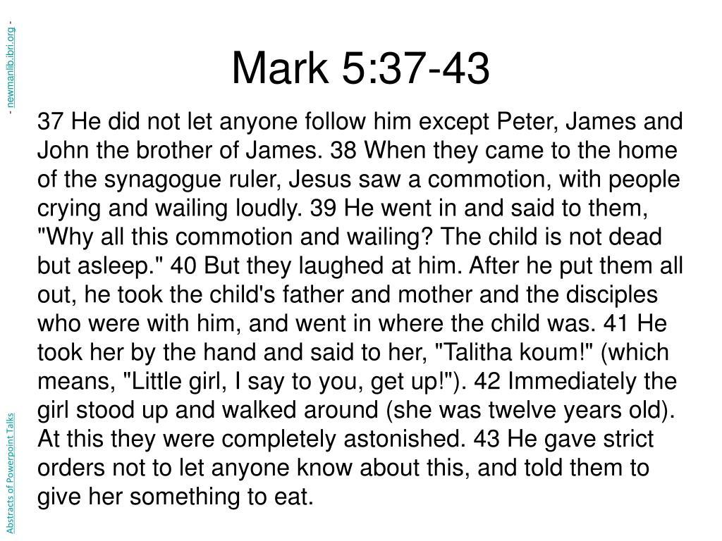 Mark 5:37-43