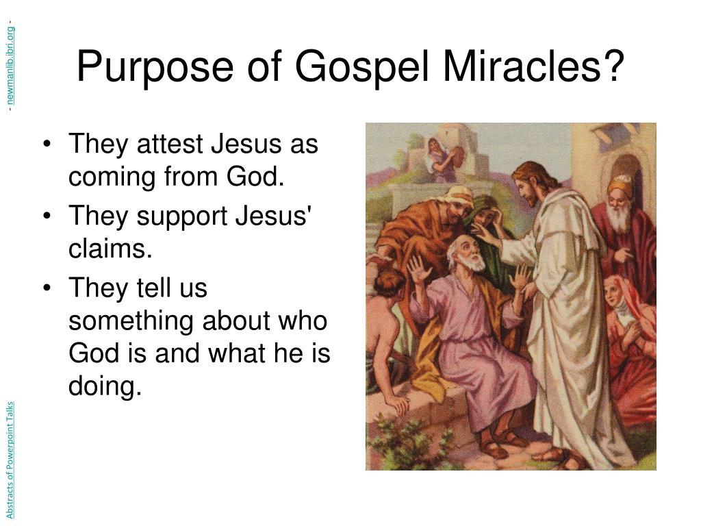 Purpose of Gospel Miracles?