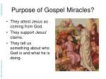 purpose of gospel miracles