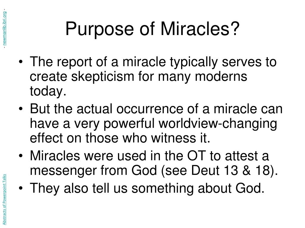Purpose of Miracles?