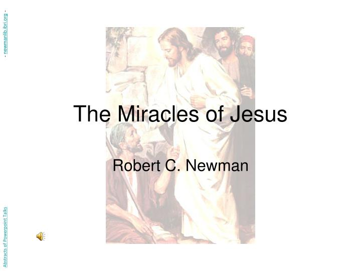 The miracles of jesus l.jpg