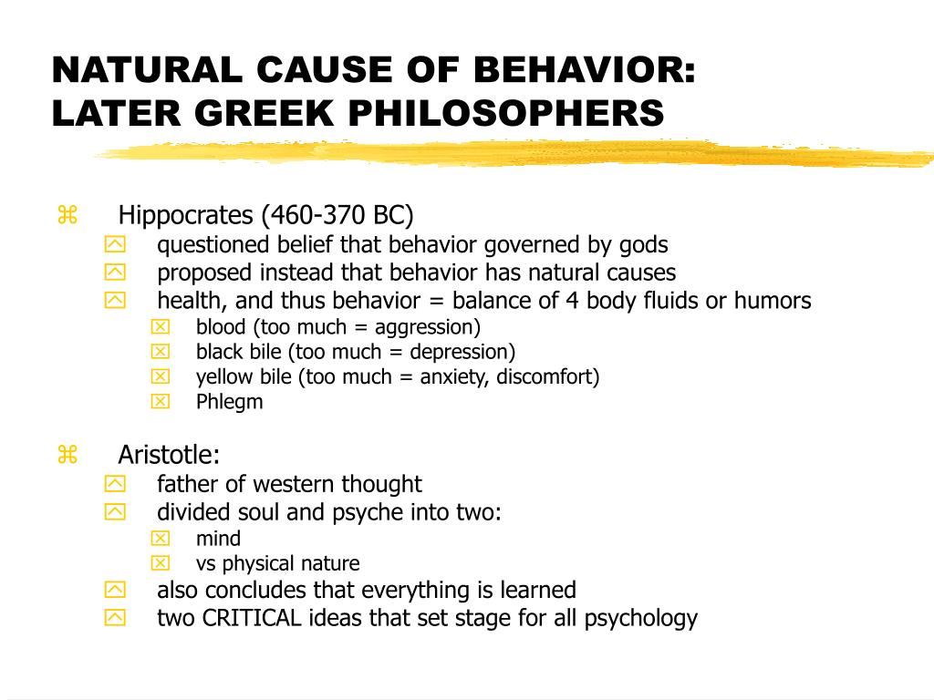 NATURAL CAUSE OF BEHAVIOR: LATER GREEK PHILOSOPHERS