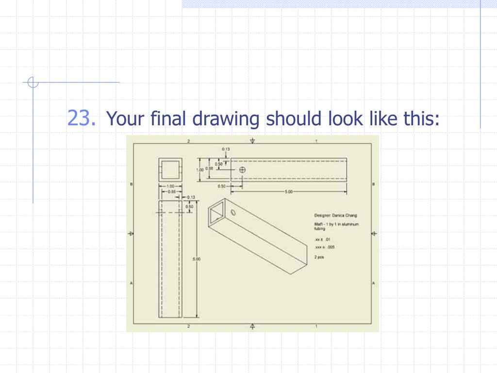Your final drawing should look like this: