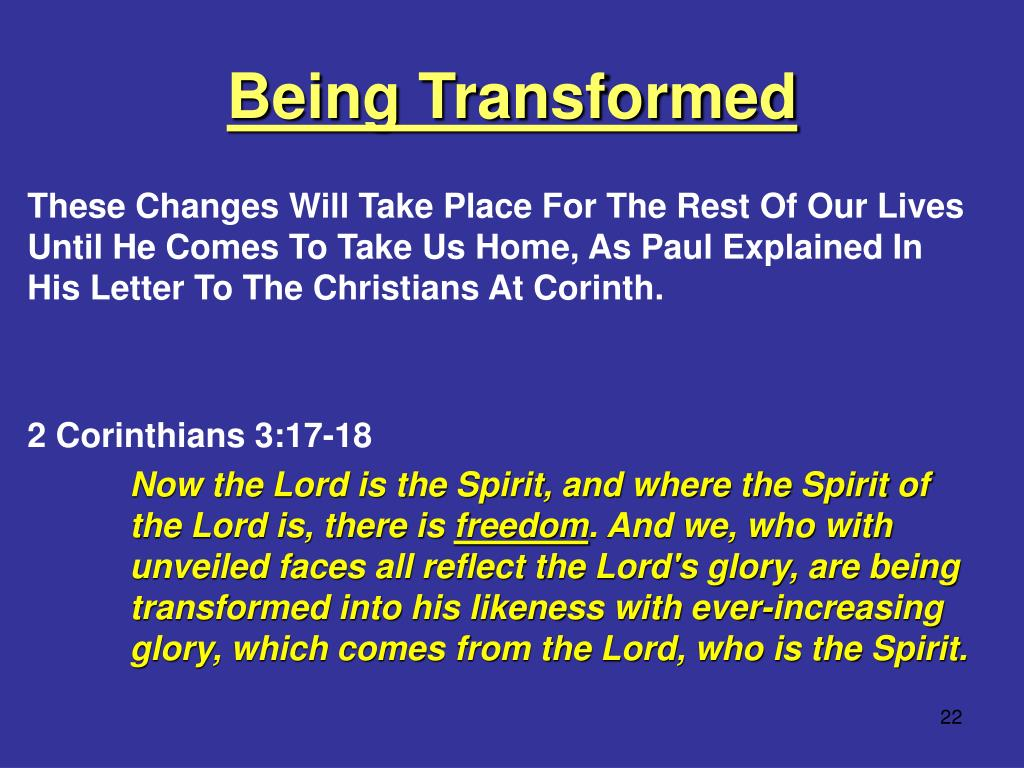 Being Transformed