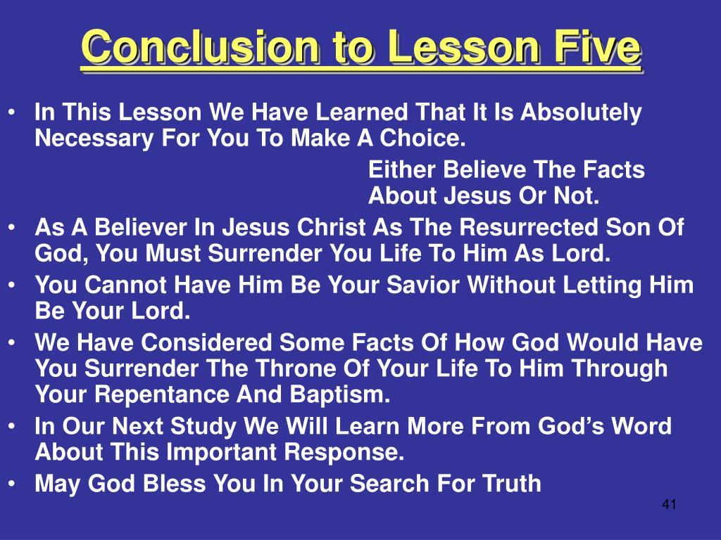 Conclusion to Lesson Five