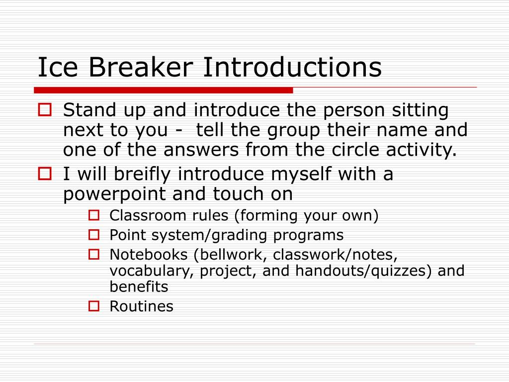 Ice Breaker Introductions