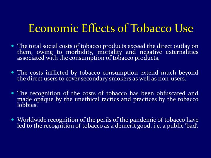 Economic Effects of Tobacco Use