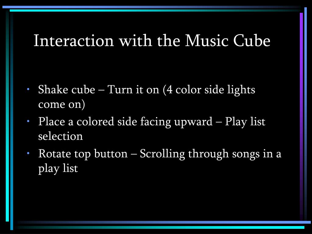 Interaction with the Music Cube