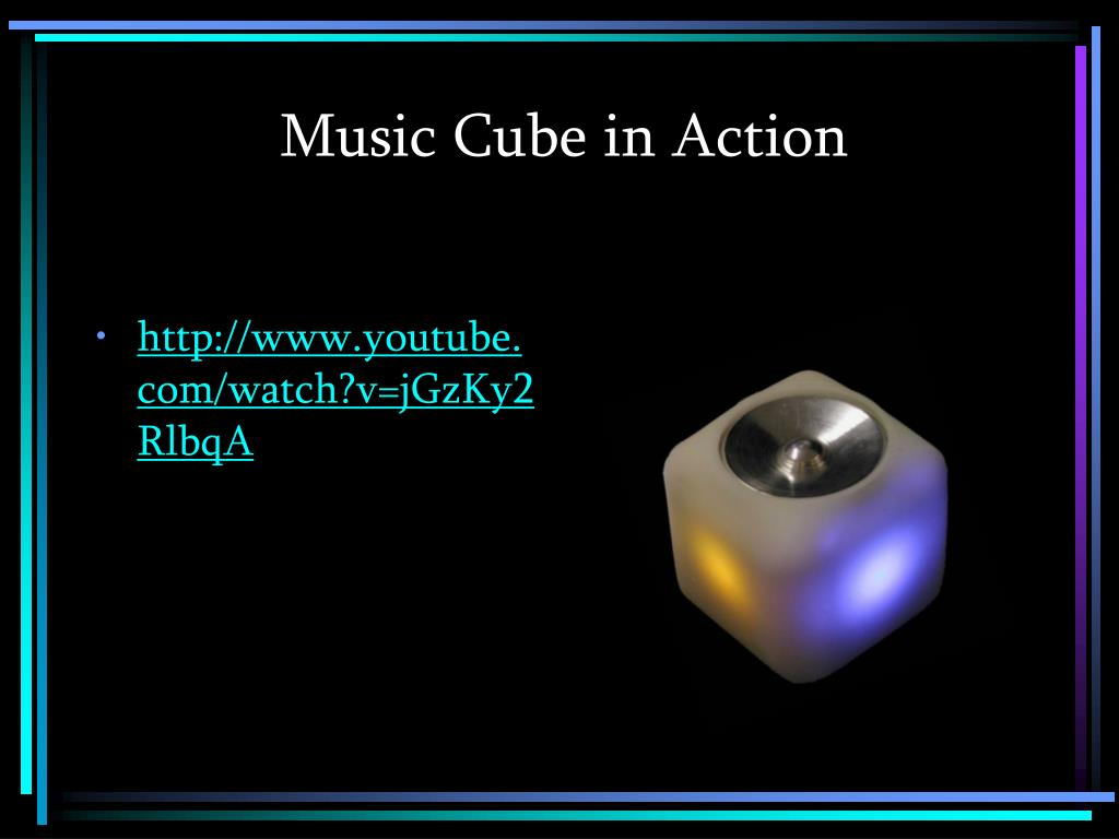 Music Cube in Action