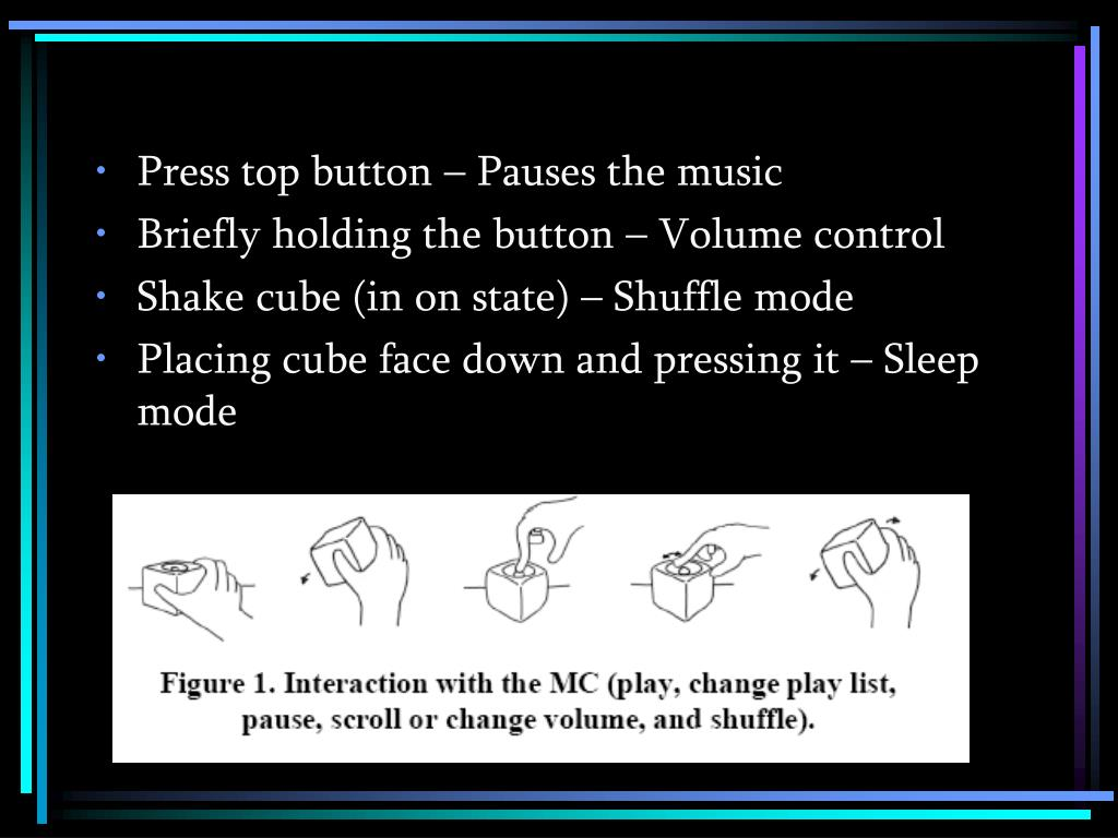 Press top button – Pauses the music