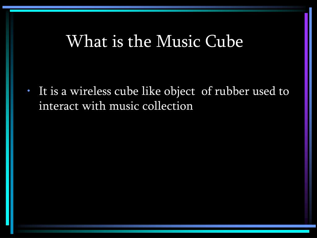 What is the Music Cube