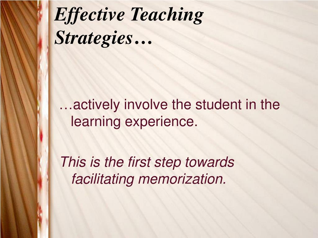 Effective Teaching Strategies…