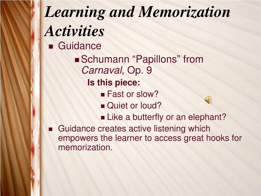 Learning and Memorization Activities