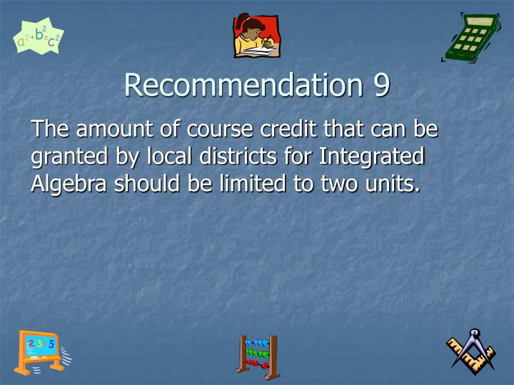 Recommendation 9
