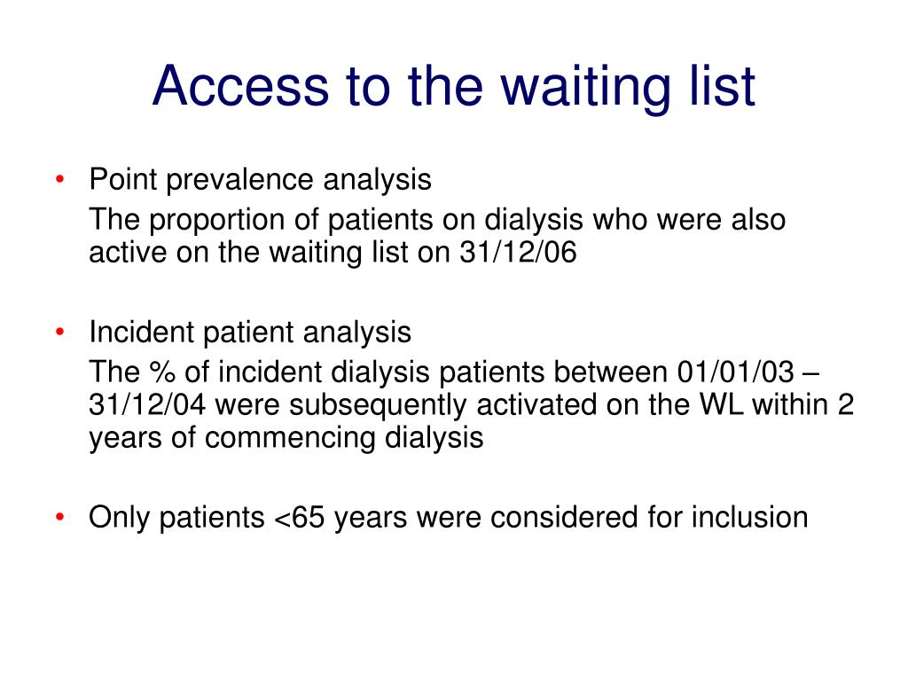 Access to the waiting list