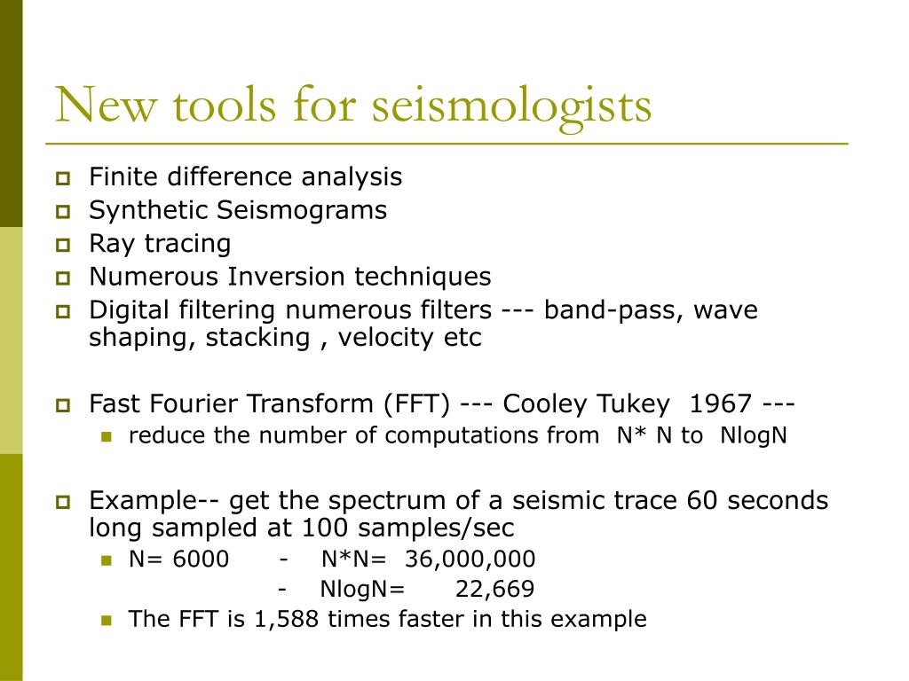 New tools for seismologists