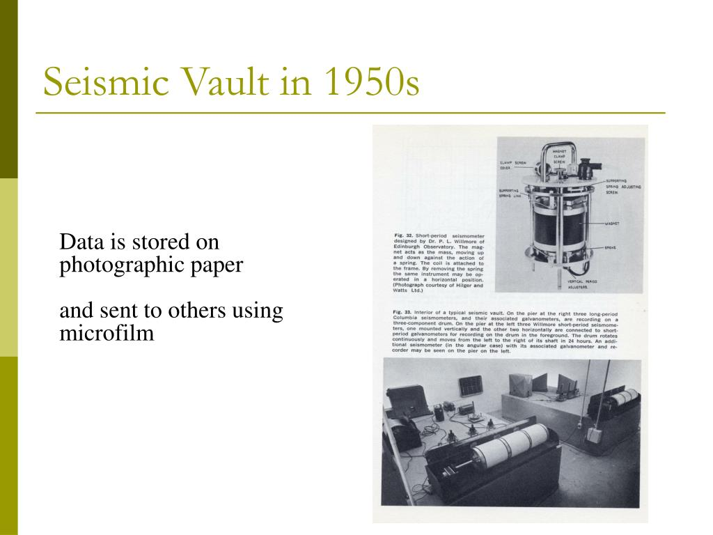 Seismic Vault in 1950s