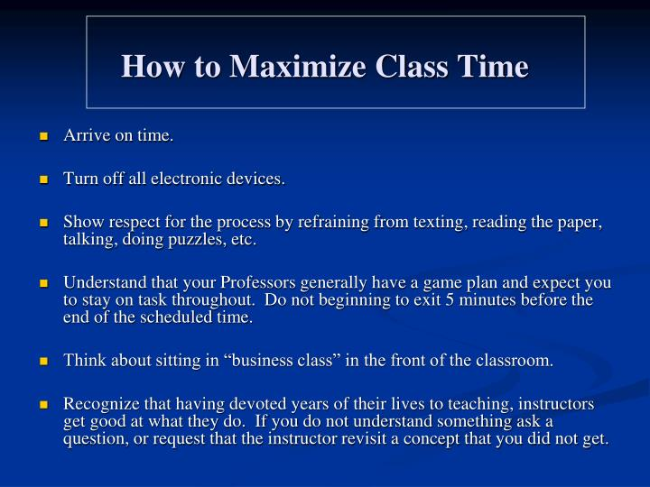 How to Maximize Class Time