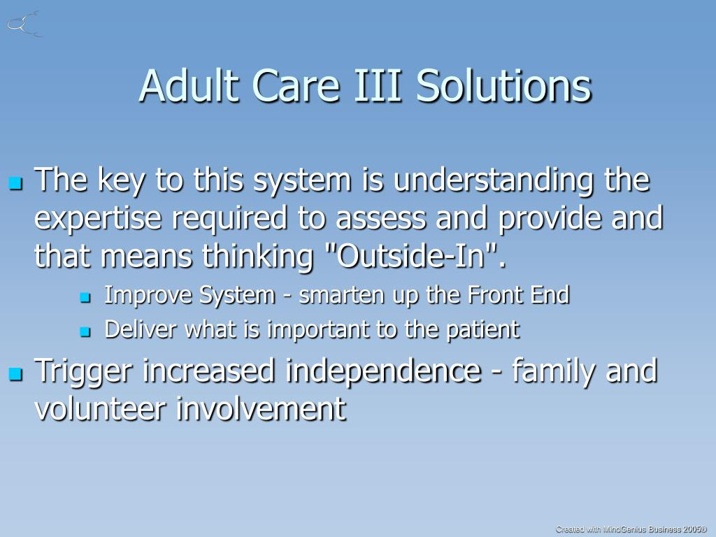 Adult Care III Solutions